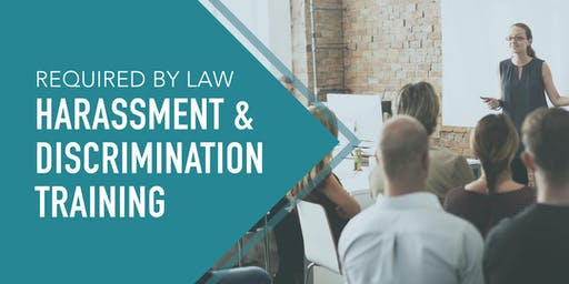 Harassment and Discrimination Prevention Training