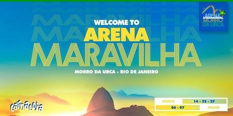 Arena Maravilha : Brasil no Morro da Urca : CarnaCopaRio2019 ingressos