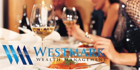 Physicians & Dentists Advanced Financial Planning & Complimentary Dinner tickets