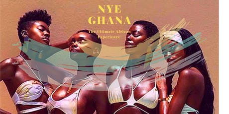 NYE GHANA: The Ultimate African Experience! New Year's Eve in Accra,Ghana tickets