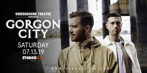 Underground Theatre Presents: Gorgon City - Dallas