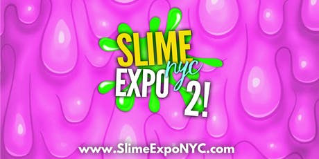 Slime Expo NYC 2- Saturday tickets