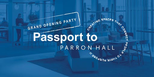 Grand Opening Party: Passport to Parron Hall