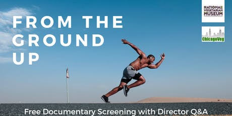 Documentary Screening: From The Ground Up + Q&A with the Director tickets