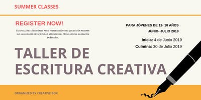 Taller de Escritura Creativa (8 sessions on June- Tuesdays & Thursdays)
