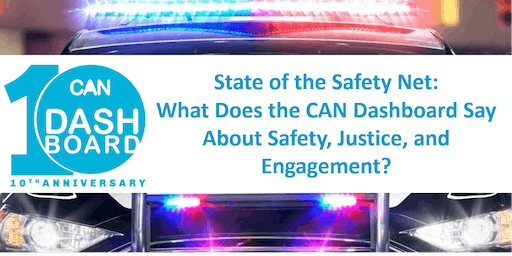 State of the Safety Net Forum: Safety, Justice, and Engagement