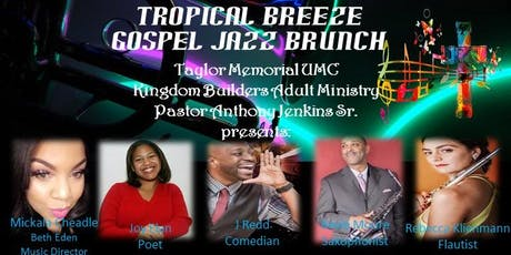 Tropical Breeze Gospel Jazz Brunch tickets