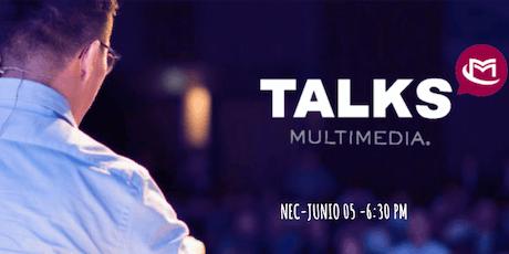 Multimedia Talks presentado por NEC entradas