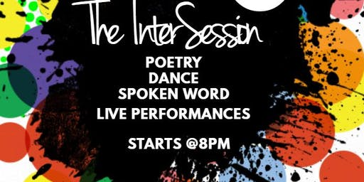 The InterSession: An Uplifted Open Mic!