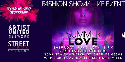 Summer Love Fashion Show Live Event