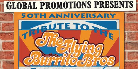50th ANNIVERSARY TRIBUTE TO THE FLYING BURRITO BROTHERS tickets