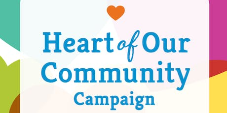 The Heart of Our Community Campaign - Community Event & Reception tickets