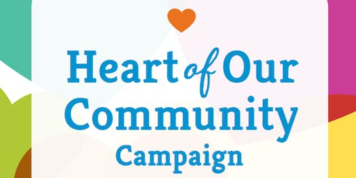 The Heart of Our Community Campaign - Community Event & Reception