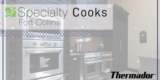 Fort Collins Specialty Cooks Thermador