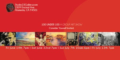 100 UNDER 100 A Group Art Show