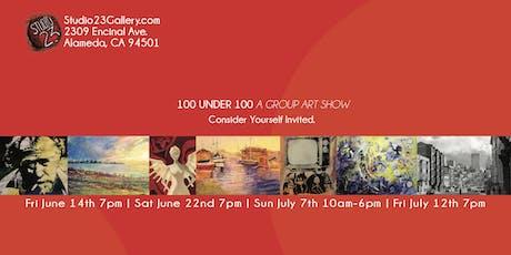 100 UNDER 100 A Group Art Show tickets