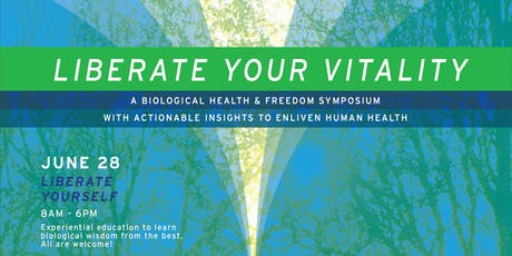 Liberate Your Vitality — Liberate Yourself tickets