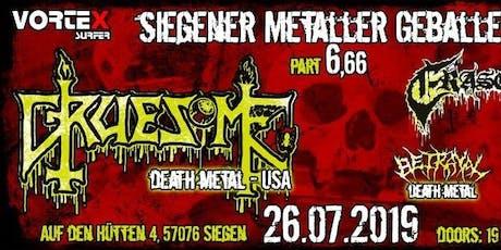 Siegener Metaller Geballer 6.66 - Gruesome + Eraserhead + Betrayal + Soul Shifter Tickets