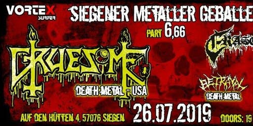 Siegener Metaller Geballer 6.66 - Gruesome + Eraserhead + Betrayal + Soul Shifter