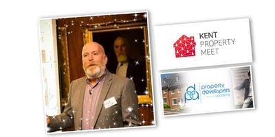 Kent Property Meet Wed 22nd May with Richard Little (Best development opportunities for 2019/2020)