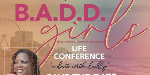 B.A.D.D Girls Life Conference