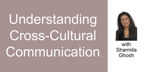 Interactive Workshop on Cross-Cultural Communication tickets