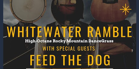 White Water Ramble and Feed The Dog tickets