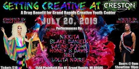 Getting Creative at Creston: a Drag Benefit for GR Creative Youth Center tickets