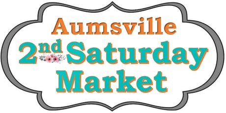 "Aumsville ""2nd-Saturday"" Market  tickets"