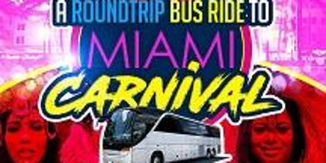 Miami Carnival Roundtrip Bus Ride 2019 (BUS RIDE ONLY NO ENTRY) tickets