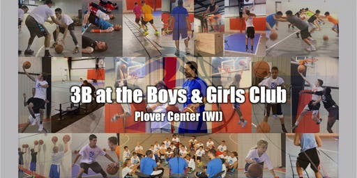 "3B (Bball By Blue) Presents ""Skills Sessions"" at Plover Boys & Girls Club"