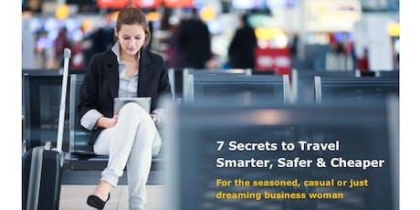 Women Entrepreneurs Org Jun 19 Meeting: 7 Secrets to Travel Smarter, Safer & Cheaper tickets