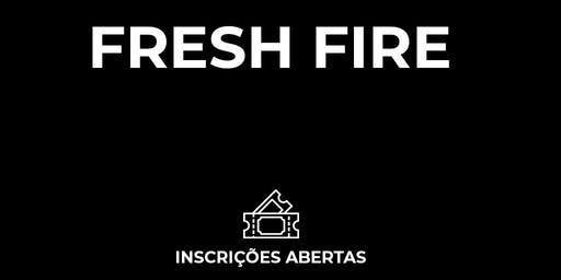FRESH FIRE VI