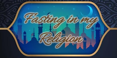 """The Canberran Iftaar \""""Fasting In my Religion\"""""""