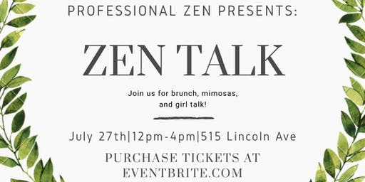 Zen Talk: Rose All Day Brunch