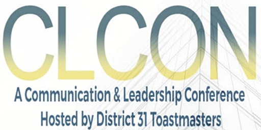 CLCON 2020 Communication & Leadership Conference hosted by D31Toastmasters