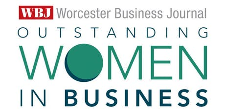 Worcester Business Journal Outstanding Women in Business Awards 2019 tickets