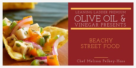 Beachy Street Food with Chef Melissa tickets