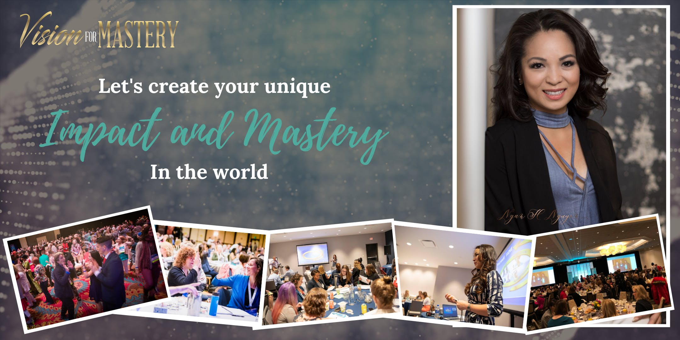 Vision For Mastery: Creating Your Unique Success and Impact (Winter '19)
