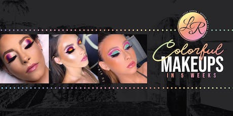 COLORFUL MAKEUPS IN 5 WEEKS-PONCE tickets