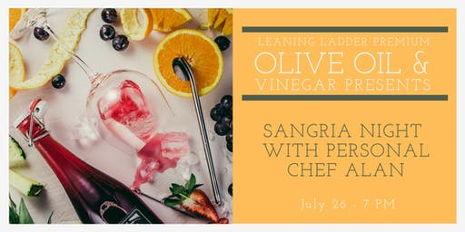 Sangria Night with Personal Chef Alan