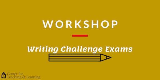 Workshop: Writing Challenge Exams