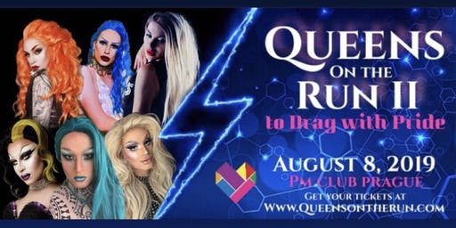 Queens on the Run II : To Drag with Pride