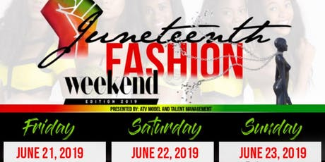 Juneteenth Fashion Weekend tickets