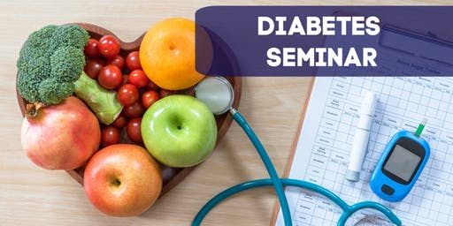 Diabetes Seminar: A Holistic Approach to Health