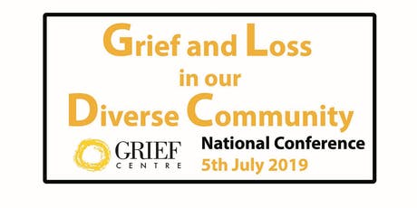 Grief Centre National Conference - Loss and Grief in our Diverse Community tickets