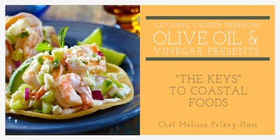 """The Keys"" to Coastal Foods with Chef Melissa"
