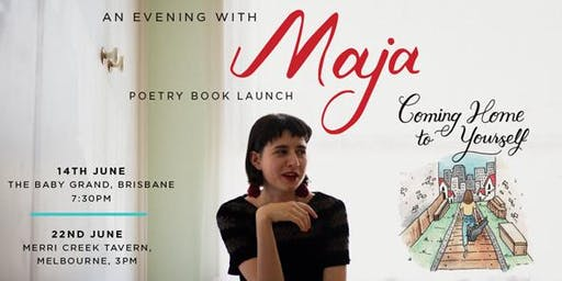 """Maja - """"Coming Home to Yourself""""  - Poetry Book Launch,  Melbourne"""