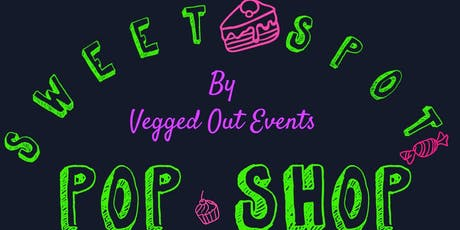 Sweet Spot Pop Shop tickets