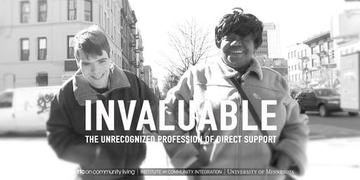 Invaluable: The Unrecognized Profession of Direct Support (film screening)